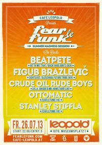 Fear le Funk Summer Madness Session@Café Leopold