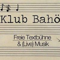 Klub Bahö #10 - Sommertextbühne: Yasmo x Miss Lead x Dj Funky P@Café Leopold