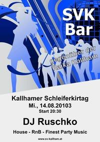 SVK Bar - Kalhamer Schleiferkirtag