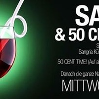 Sangria & 50 Cent Party@Bollwerk