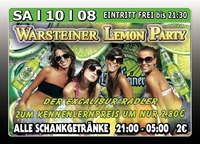 Warsteiner Lemon Party@Excalibur