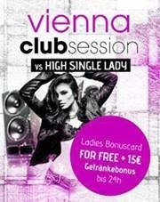 Vienna Club Session - Hey Single Lady
