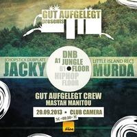 Gut Aufgelegt pres. Jacky Murda // Jungle / Dnb / Raggatek / Hiphop / Dub //