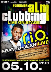 R.I.O ft. U-Jean Live@Forsteralm