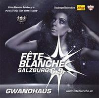 Fête Blanche@Gwandhaus