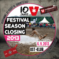 Verdammtes Festival Season Closing 2013 & 10yrs Verdammt.at!@OST Klub