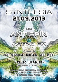 Synthesia with Antispin (uk) & Astralex Live@Fluc / Fluc Wanne