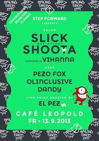 Step Forwad X Cash, Cans & Candy@Café Leopold