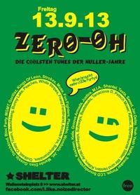 Zero-Oh - Die c00lsten Tunes der Nuller-Jahre@Shelter