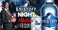 Eristoff Party Night & Live: Mr. Bean Double