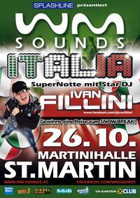 WM-Sounds Italia mit Star-DJ Ivan Fillini  St. Martinraab@Martinihalle