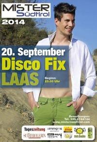 2. Vorrunde Mister Südtirol@Disco FIX Eyrs