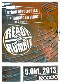 Ready2rumble pres.  Urban Electronics & Jamaican Vibez  @ Cafe Leopold@Café Leopold