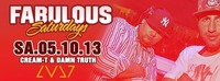 Fabulous Saturdays - Cream-t  Damn Truth - LVL7@LVL7