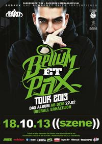 Fard - Bellum Et Pax Tour 2013 - live@((szene)) Wien