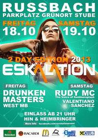 Eskalation 2013 - 2 Day Edition@Parkplatz Grünort Stube Russbach