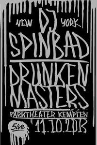 5ive Donkeys present DJ Spinbad vs. Drunken Masters@Parktheater Kempten