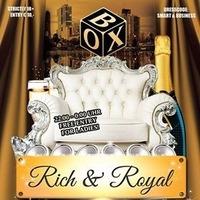 Rich  Royal  Box@BOX Vienna