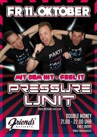 Pressure Unit live