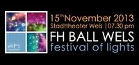 FH Ball Wels 2013 - festival of lights@Stadttheater