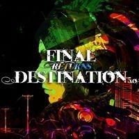 Final Destination returns 5.0@Pielachtalhalle