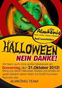 Halloween - Nein Danke@Almkönig