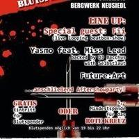 Blutspendeparty 2013 with: Beatboxer Fii  Yasmo  Miss Lead  Future:Art@Bergwerk
