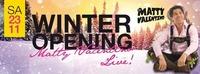 Winter Opening mit Matty Valentino@Shake