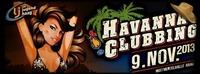 Havanna Clubbing 2013