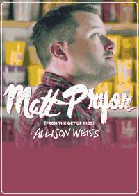 Live: Matt Pryor Us + Allison Weiss Us@B72