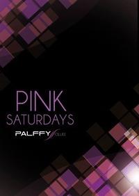 P.I.N.K. Saturdays  @Palffy Club