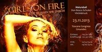 Girls on Fire Don Bosco Ball 2013