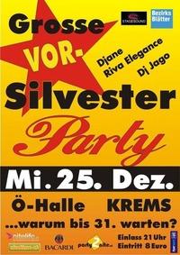 Die Grosse Vorsilvesterparty - warum bis 31. warten@Österreichhallen - Krems a.d.Donau