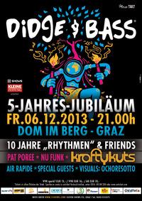 Didge & Bass 5 Jahresjubiläum@Dom im Berg