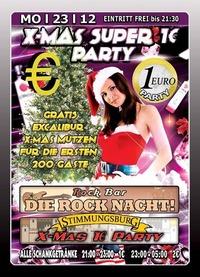 X-Mas Super 1 Euro Party@Excalibur