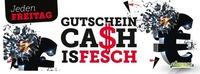 Gutschein Cash is Fesch@Cheeese
