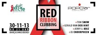 Red Ribbon Clubbing@BAR Schneiderei