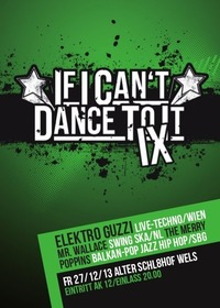 If I can't dance to it... Vol. 9