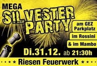 Rossini Mega Silvester Party In Gleisdorf@Rossini
