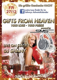 Gifts from Heaven - Die groe Geschenkenacht - DJ Shany@Johnnys - The Castle of Emotions