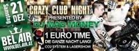 Crazy Club Night presented by DJ Mad Money