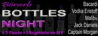 Börserl´s Bottles Night II