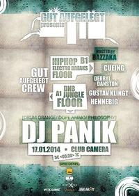 Gut Aufgelegt pres. DJ Panik // Jungle / Dnb / Raggatek / Hiphop / Dub / Electro Breaks //@Camera Club