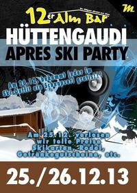 HüttenGaudi Part II@12er Alm Bar