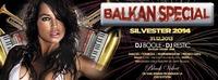 Silvester 2014 - Balkan special