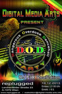D.O.D. Dangerous Overdose Dancehall
