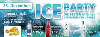 Sunside/  Ice Party Zahl 1 - Trink 2 ++ Bottle Aktion