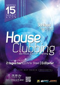 House Clubbing@Schloss Hackledt