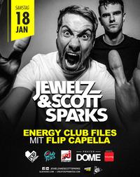 Energy Club Files presents  // Jewelz & Scott Sparks & Flip Capella@Praterdome