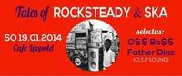 Tales Of Rocksteady @Café Leopold
